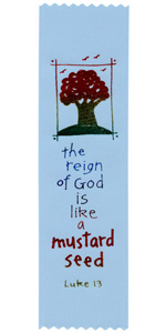 The reign of God is like a mustard seed
