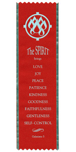 The Spirit brings Love Joy Peace Patience Kindness Goodness Faithfulness Gentleness Self-Control Galatians 5