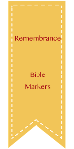 Remembrance, Bible Markers